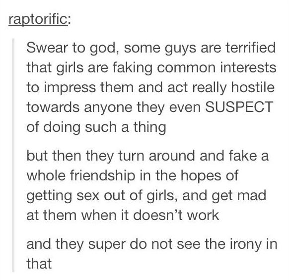 """Fake geek girls"" and ""friendzoned"". Guys need to learn that they can't twist everything to focus on them."