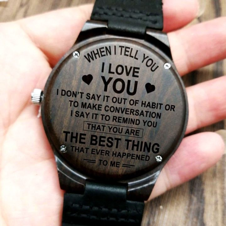 Husband Boyfriend When I Tell You I Love You Engraved Wooden Watch