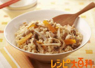 米 レシピ|鶏五目ごはん|レシピ大百科