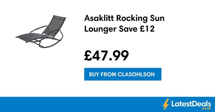 Asaklitt Rocking Sun Lounger Save £12, £47.99 at Clasohlson