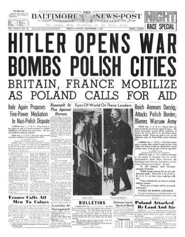 The Baltimore News, September 1, 1939: Hitler Opens War, Bombs Polish Cities