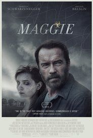 Maggie (2015) Could you make the ultimate sacrifice?