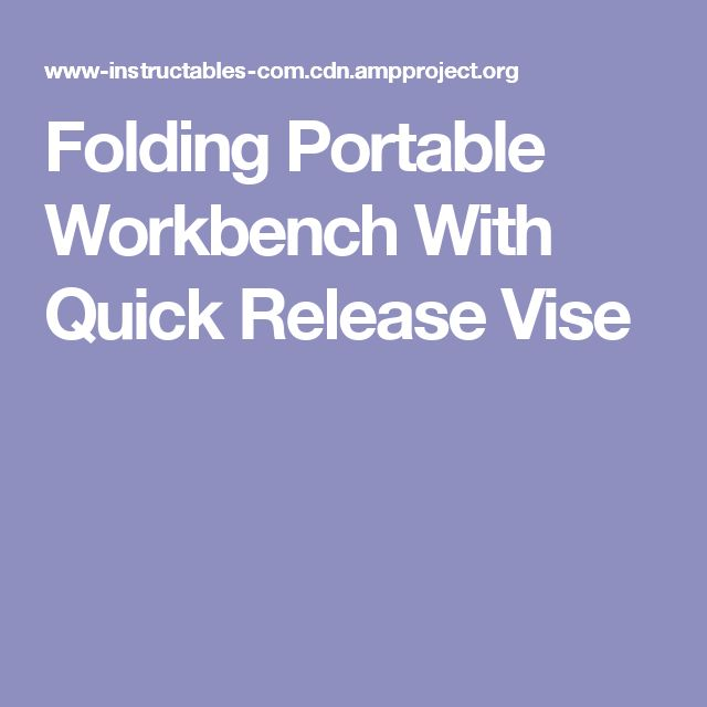 Get 20 Portable Workbench Ideas On Pinterest Without