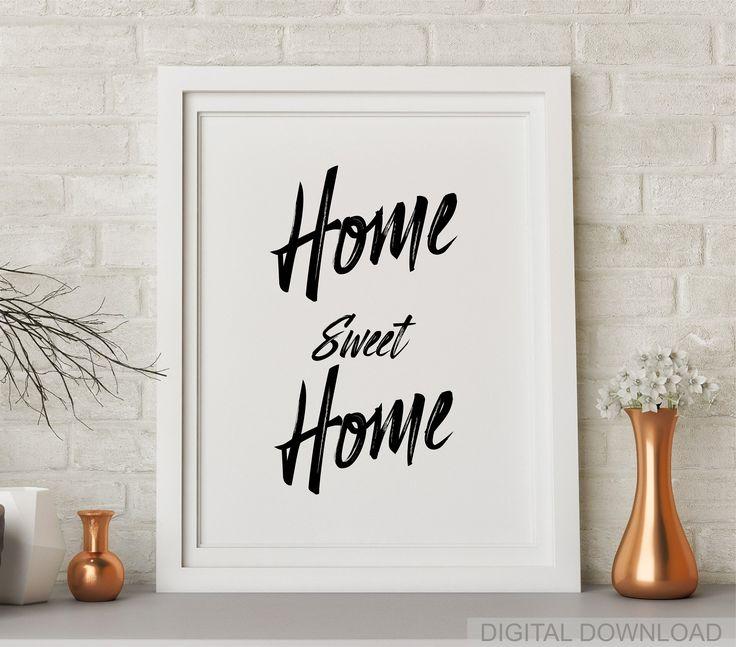 Home Sweet Home Print Home Wall Art Home Decor Inspirational Print Typography Art Housewarming Gift Inspirational Prints Home Wall Art Welcome Home Signs