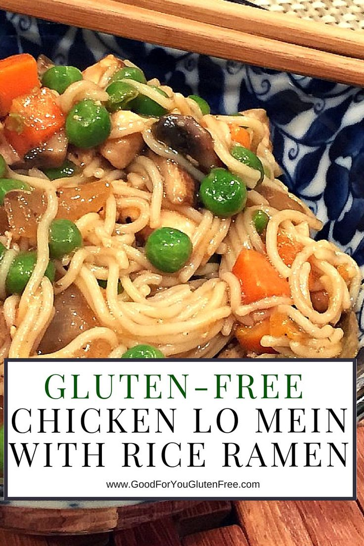 Click here to get this delicious Gluten-Free Chicken Lo Mein with Rice Ramen Noodles recipe! #goodforyouglutenfree