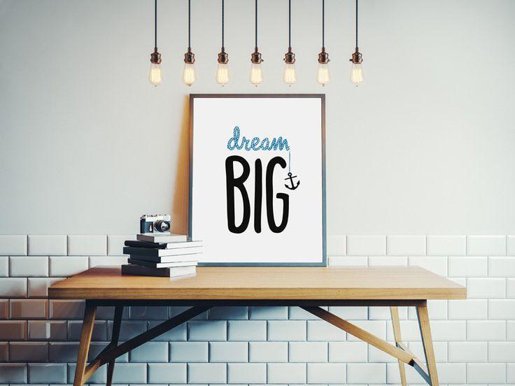 'Dream Big' Print. Inspirational Print. Nursery baby print. Nursery decor. Kids room. Kids room decor. Kids print.