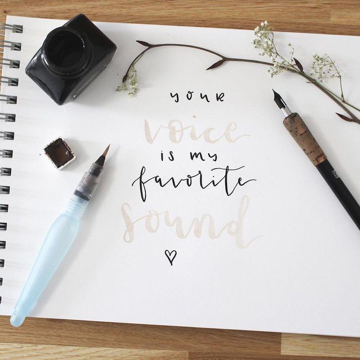 deine stimme ist mein lieblingsklang – geschrieben mit pen & ink – von einckig.c …   – LETTERING