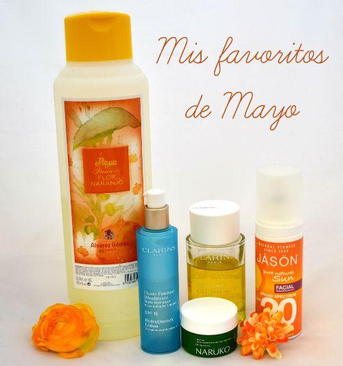 Mis productos de belleza favoritos de Mayo | Por tu cara bonita