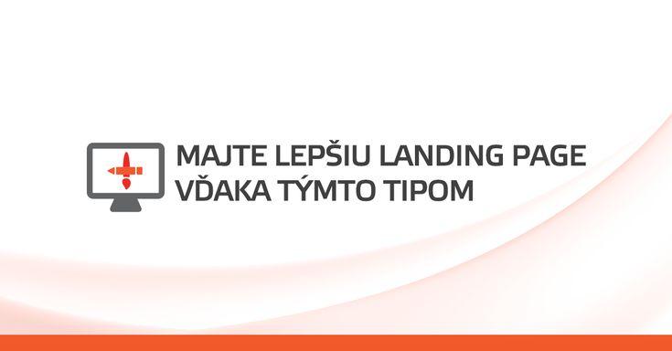Majte lepšiu landing page vďaka týmto tipom