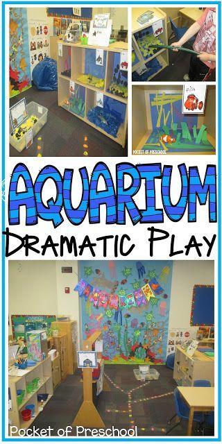 Aquarium in the Dramatic Play Center perfect for an ocean theme. Pocket of Prescchool
