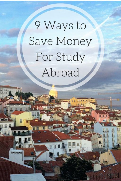 9 Ways to Save Money For Study Abroad