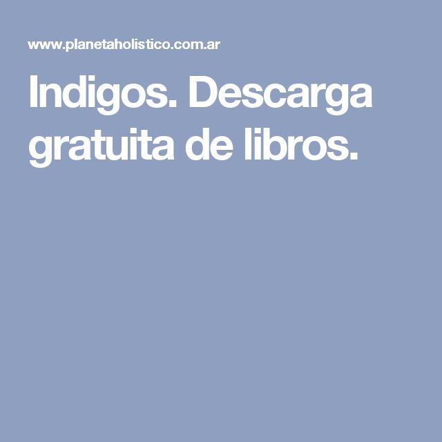 Indigos.  Descarga gratuita de libros.