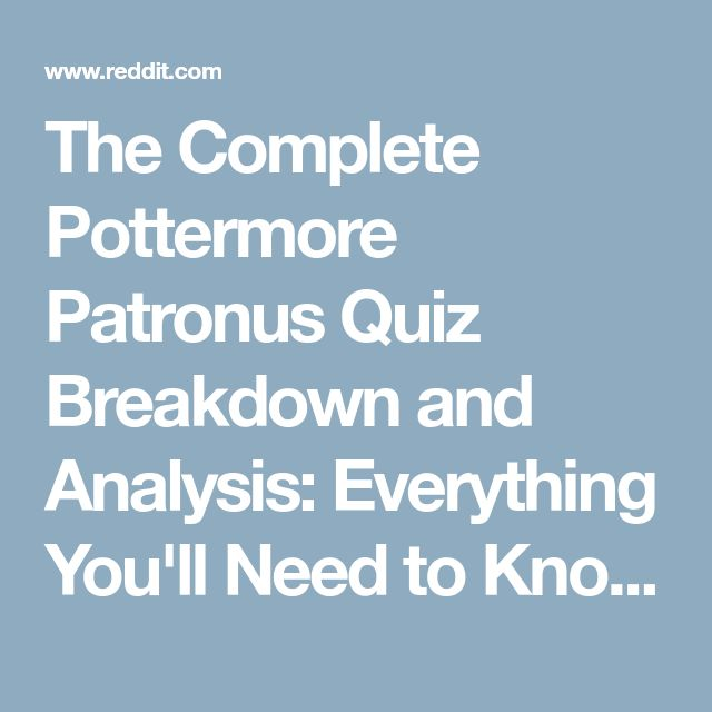 The Complete Pottermore Patronus Quiz Breakdown and Analysis: Everything You'll Need to Know - harrypotter