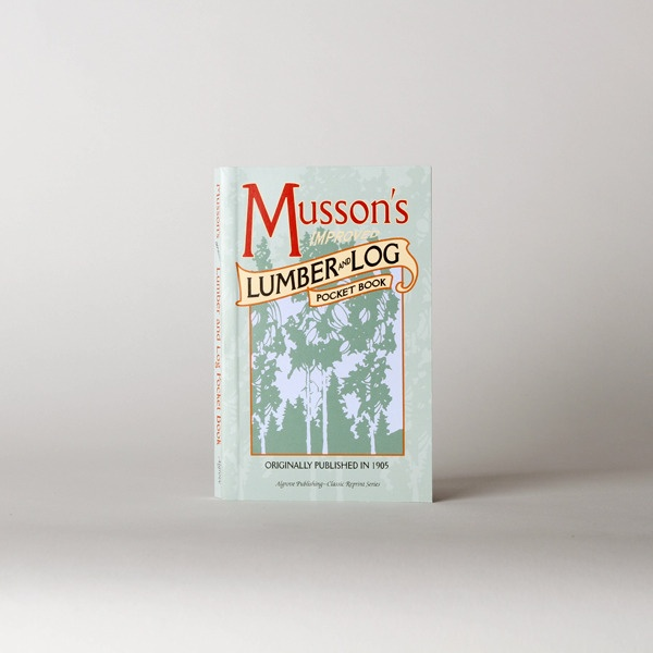 Best Made Company — Musson's Lumber and Log Pocket Book