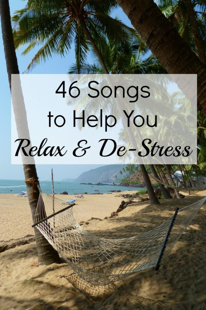46 Songs to Help You Relax and De-Stress. Youtube videos and spotify playlist included.