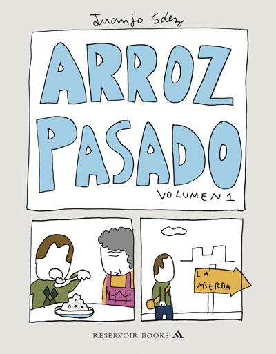 """""""Arroz pasado"""" by Juanjo Sáez"""