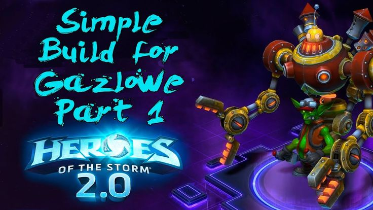 Simple Build for Gazlowe in Hots 2.0