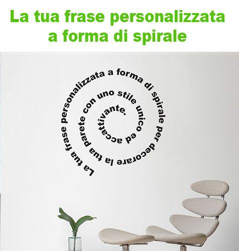 Adesivi murali frase spirale personalizzata ws1251 for Arredi murali