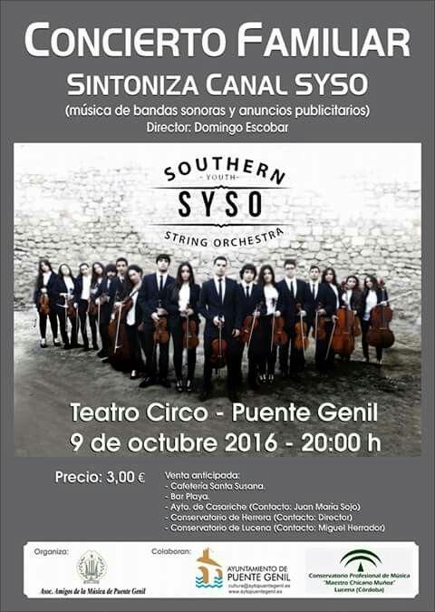 Concierto Familiar Sintoniza Canal SYSO. Próximo 9 de octubre en el Teatro Circo de #PuenteGenil a las 20:00h.  ¡Os esperamos!