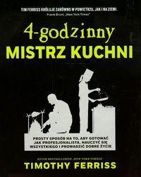 4-godzinny mistrz kuchni Ferriss Timothy (5751274641) - Allegro.pl - Więcej niż aukcje.