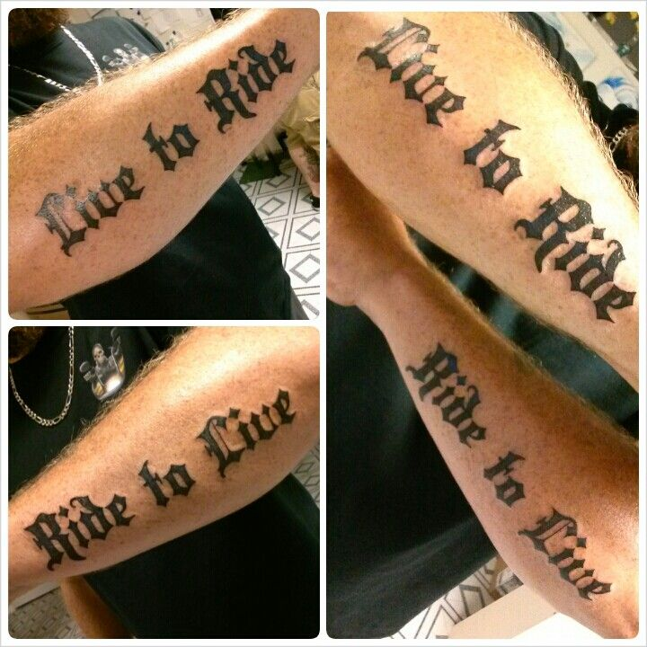 Biker tattoos! Live to ride. Ride to live. Tattoo lettering. Old english tattoo.