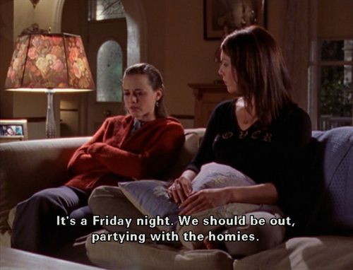 Gotta love the Gilmore Girls!Homie, Girls Generation, Girls Quotes, Funny, Movie Night, Gilmore Girls, Gilmoregirls, Stars Hollow, Friday Night