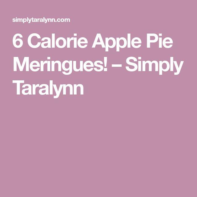 6 Calorie Apple Pie Meringues! – Simply Taralynn