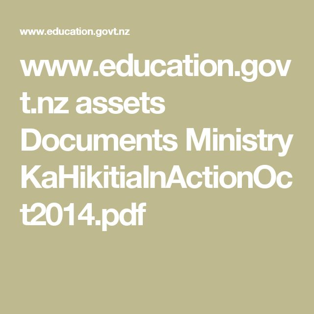 www.education.govt.nz assets Documents Ministry KaHikitiaInActionOct2014.pdf