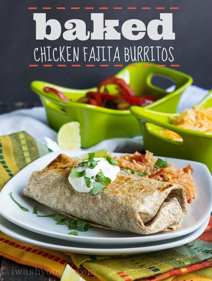 Baked Chicken Fajita Burritos | I Wash You Dry. Everything you love about fajitas AND everyone gets to eat at the same time! :) #fajitas @iwashyoudry
