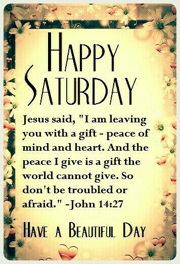 5335 best Morning Blessing images on Pinterest | Morning ... |Saturday Spiritual Motivational Quote