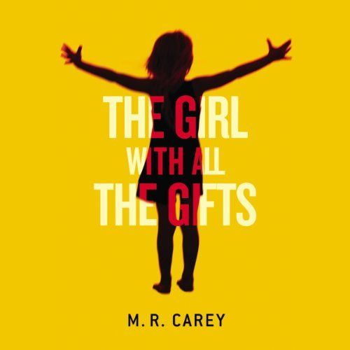 """Another must-listen from my #AudibleApp: """"The Girl with All the Gifts"""" by M. R. Carey, narrated by Finty Williams."""