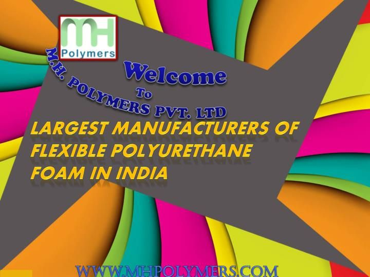 Making the best choice to find the perfect foam Mattress manufacturers in India is possible. http://www.mhpolymers.com