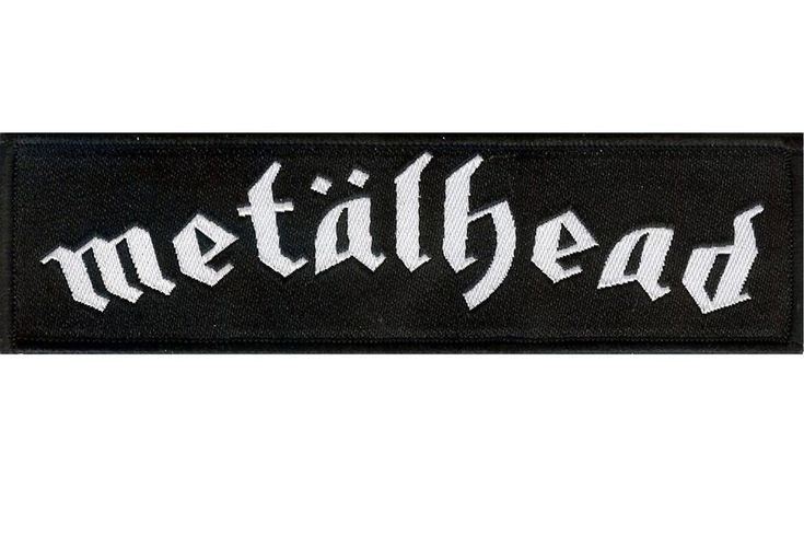 "The ""Metalhead"" strip patch was created as a tribute to the great Motorhead. High quality woven fabric strip patch for sewing onto jackets and accessories."