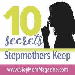 10 things many stepmoms wish they could tell their partner. http://www.stepmommag.com/2015/03/23/10-secrets-stepmothers-keep/
