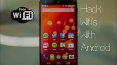 How to Hack WiFi Using Android Smartphones and Tablets ?