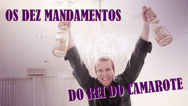 Os Dez Mandamentos Do Rei Do Camarote http://www.ativando.com.br/videos/os-dez-mandamentos-do-rei-do-camarote/