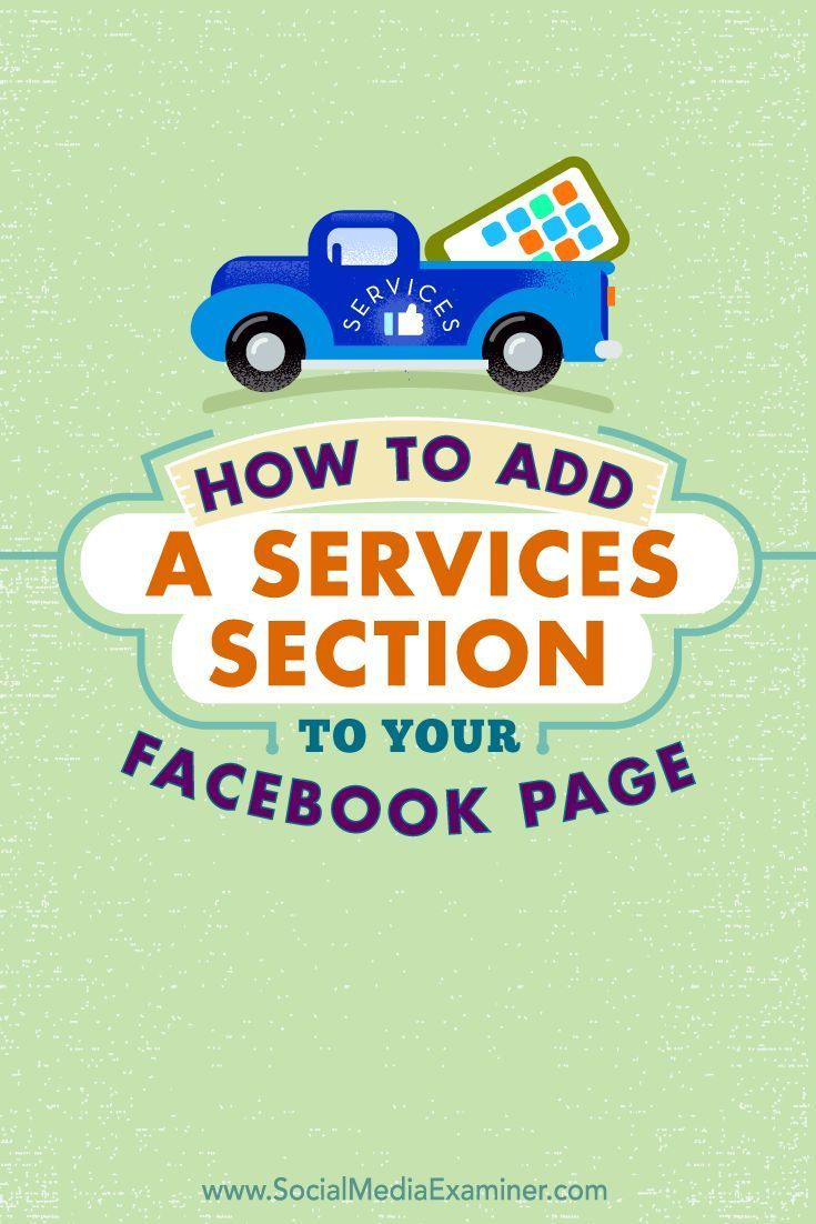 Are you a service-based business?  The Services section on Facebook allows professional service businesses to create a Services tab to highlight their offerings.  In this article, youll discover how to use the Services section of your Facebook page.