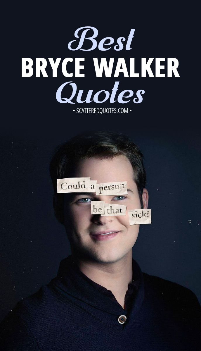 Collection of the best quotes by bryce walker from 13 reasons why │ 13reasonswhy brycewalker