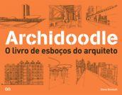 Archidoodle - Steve Bowkett - Editora Gustavo Gili (BR) R$69,00