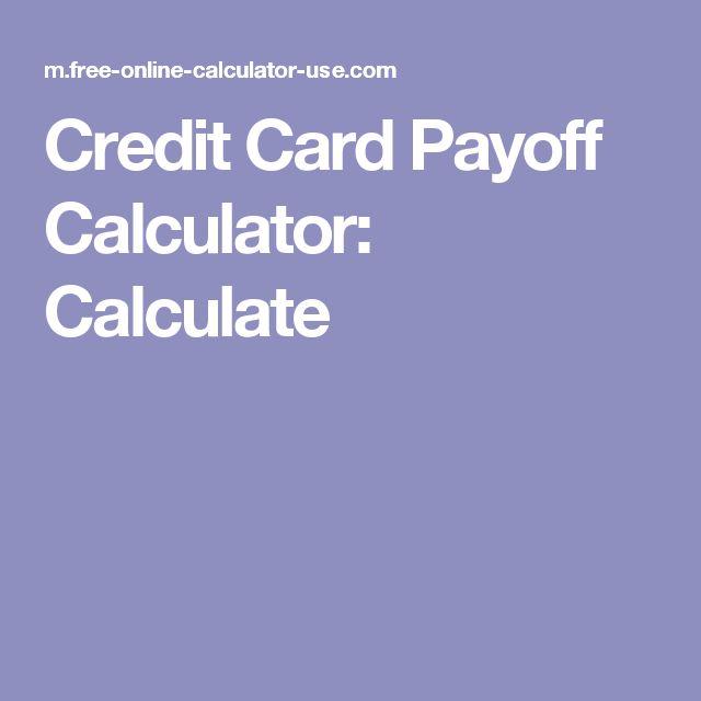 Credit Card Payoff Calculator: Calculate