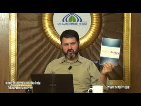 001. İmam Tahâvi ve İslam itikadında Tahâvi Akidesî 'nin yeri