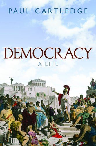 Democracy: A Life - Democracy is either aspired to as a goal or cherished as a birthright by billions of people throughout the world today - and has been for over a century. But what does it mean? And how has its meaning changed since it was first coined in ancient Greece?   Democracy: A Life is a biography of the concept, looking at its many different manifestations and showing how it has changed over its long life, from ancient times right through to the present.