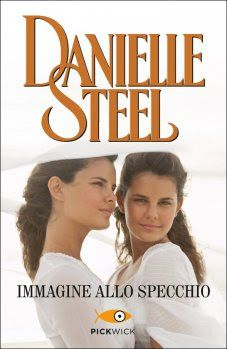 Leggo Rosa: IMMAGINE ALLO SPECCHIO di Danielle Steel