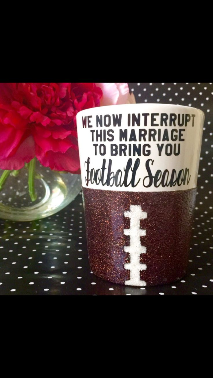 A personal favorite from my Etsy shop https://www.etsy.com/listing/251192196/glitter-mug-we-now-interrupt-this   Football  Football season We now Interrupt this marriage to bring you football season Love and marriage NFL College football Football wife Football widow Fantasy football