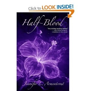 Half-Blood,A Covenant Novel, + sequels. Awesome!
