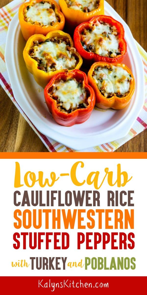 Cauliflower Rice Southwestern Stuffed Peppers Kalyn S Kitchen Recipe Stuffed Peppers Healthy Dinner Options Low Carb Stuffed Peppers
