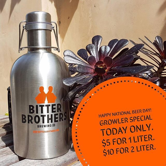 It's National Beer Day so come into the tasting room for $5 1 liter & $10 2 liter growler fills ALL DAY! Doors open at noon.  #bitterisbetter #sandiego #sandiegoconnection #sdlocals #sandiegolocals - posted by Bitter Brothers Brewing Co. https://www.instagram.com/bitterbrothersbrewingco. See more San Diego Beer at http://sdconnection.com