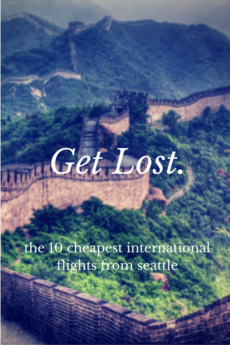The 10 cheapest international flights from Seattle. #travel