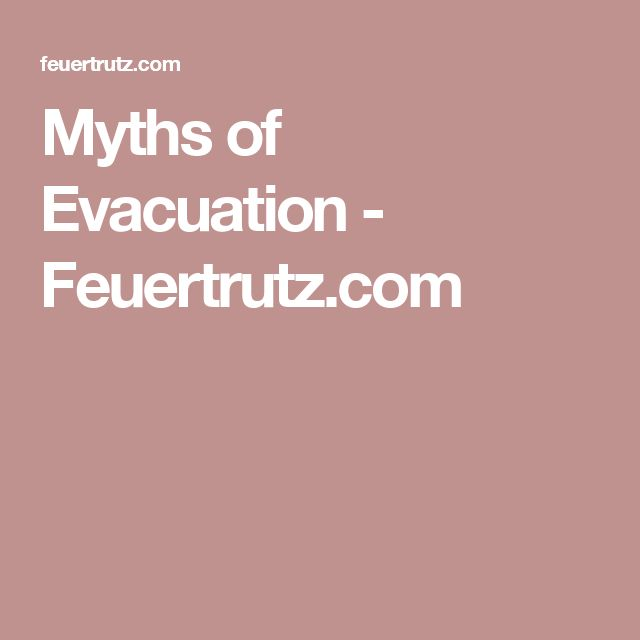 Myths of Evacuation - Feuertrutz.com