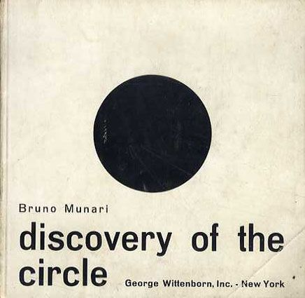 // Bruno Munari | Discovery of the Circle (1965)